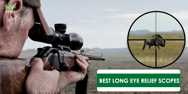 Best Long Eye Relief Scopes