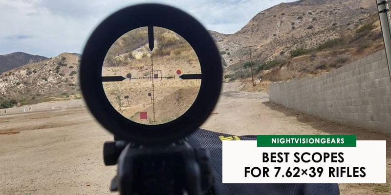 8 Best Scopes For 7 62x39 Rifles In 2021 Expert S Picks Guide