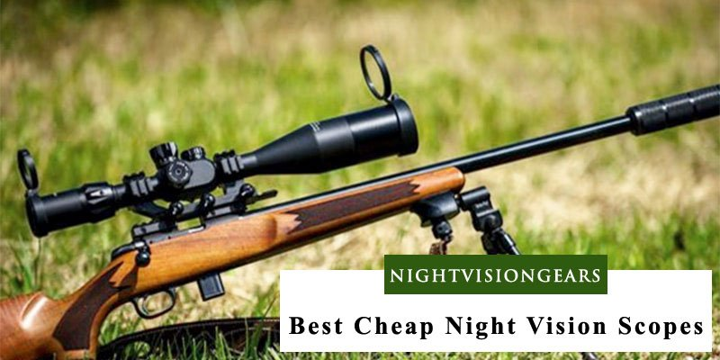 best-cheap-night-vision-scopes