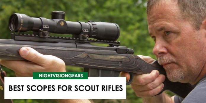 BEST SCOPES FOR SCOUT RIFLES