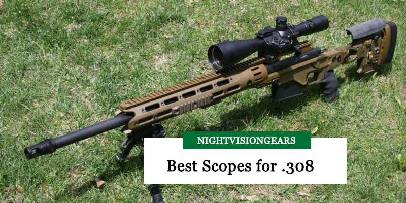 Best Scope for .308