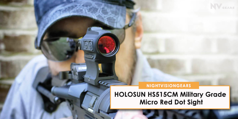 HOLOSUN HS515CM Military Grade Micro Red Dot Sight review