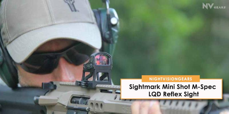 Sightmark Mini Shot M-Spec LQD Reflex Sight review
