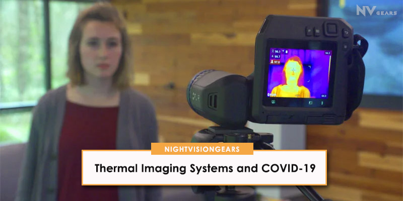 Thermal Imaging Systems and COVID-19