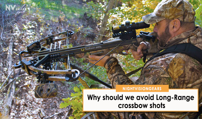 Why should we avoid Long-Range crossbow shots